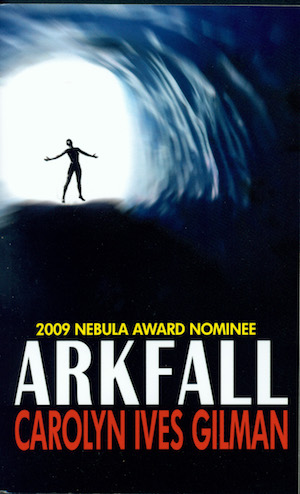 Cover Image for Arkfall, by Carolyn Ives Gilman