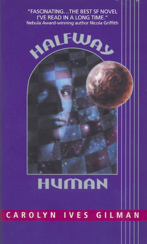 Cover Image for Halfway Human (1), by Carolyn Ives Gilman