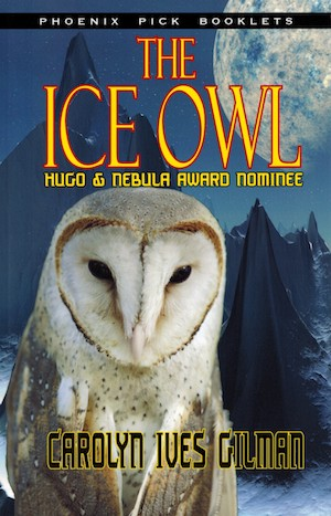 Cover Image for The Ice Owl, by Carolyn Ives Gilman