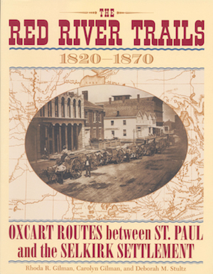 Cover Image for The Red River Trails, by Carolyn Ives Gilman, Rhoda Gilman and Deborah M. Stultz
